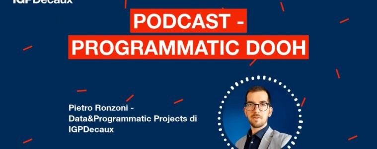 IGPDecaux_Podcast_ProgrammaticDOOH