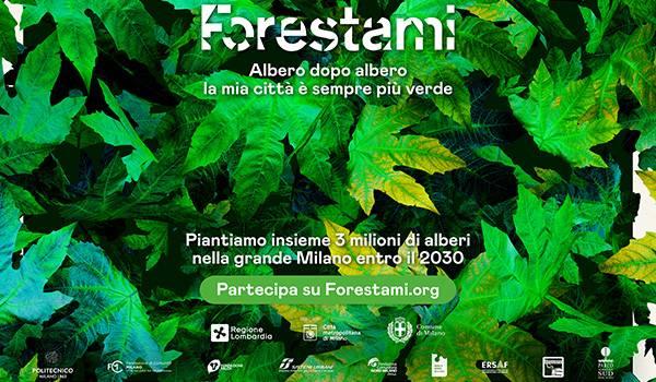 Prende il via la campagna di comunicazione di Forestami che colora di verde la città di Milano