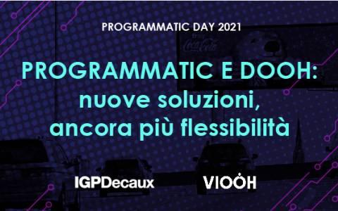 OOH e Digital Advertising al Programmatic Day 2021 con IGPDecaux e VIOOH
