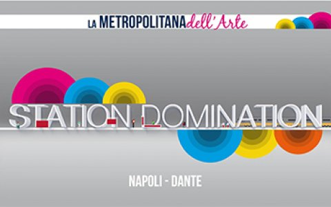 Station Domination Napoli